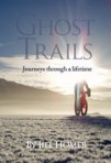 Be Brave and Ghost Trails